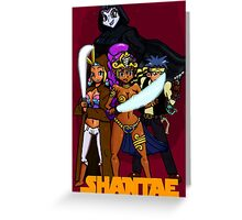 Shantae Wars Episode III:Curse Of The Pirate Greeting Card