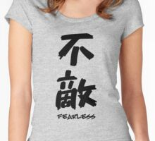 FEARLESS JAPANESE KANJI (BLACK) Women's Fitted Scoop T-Shirt