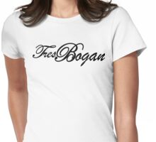 Tres Bogan Womens Fitted T-Shirt