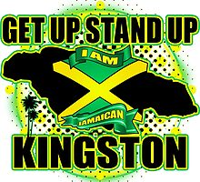 Get up Stand up i am Jamaican Kingston  by extracom