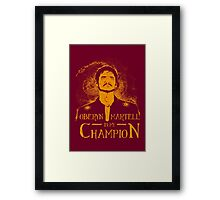 The Viper is my Champion Framed Print