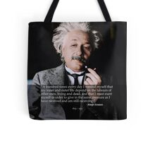 Labours of Others - Einstein quote Tote Bag