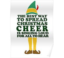The best way to Spread Christmas Cheer............ Poster