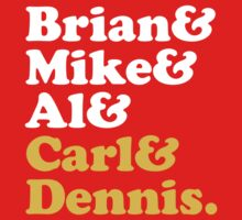 Brian & Mike & Al & Carl & Dennis. Kids Clothes