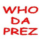 WHO DA PREZ by scholara