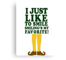 I Just Like to Smile Smiling's my Favorite! Canvas Print