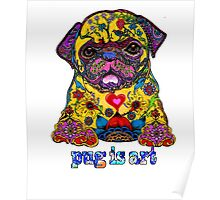 pug is art 2 Poster