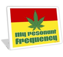 My Resonant Frequency - Stoners Clothing and Gifts Designs Laptop Skin