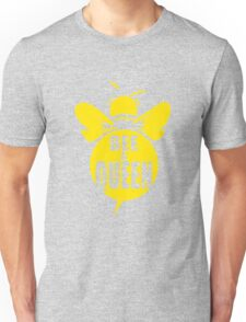 Bee A Queen Cool Bee Graphic Typo Design Unisex T-Shirt