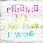 Protect me by artsandsoul