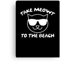 Take Meowt To The Beach Canvas Print