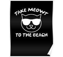 Take Meowt To The Beach Poster