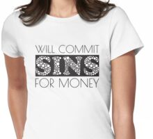Cute Funny Commit Sins For Money Design Womens Fitted T-Shirt