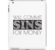 Cute Funny Commit Sins For Money Design iPad Case/Skin