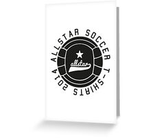 All Star Soccer T-Shirts - Soccer Apparel Greeting Card