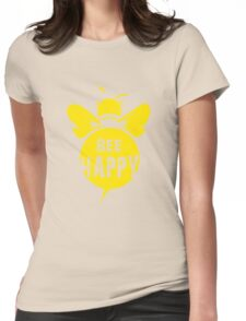Bee Happy Cool Bee Graphic Typo Design Womens Fitted T-Shirt