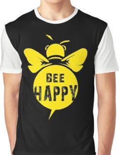 Bee Happy Cool Bee Graphic Typo Design Graphic T-Shirt