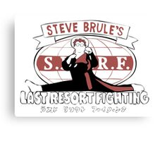 Steve Brule's Last Resort Fighting Canvas Print