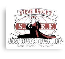 Steve Brule's Last Resort Fighting Canvas Print