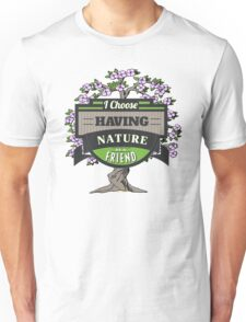 Environmental Awareness Green Earth Nature as Friend Design Unisex T-Shirt