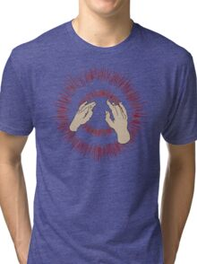 Lift Your Skinny Fists Like Antennas to Heaven Tri-blend T-Shirt