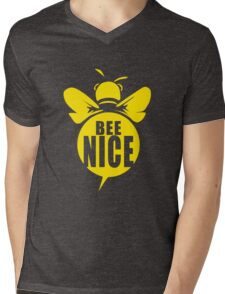 Bee Nice Cool Bee Graphic Typo Design Mens V-Neck T-Shirt