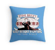 Steve Brule's Last Resort Fighting Throw Pillow