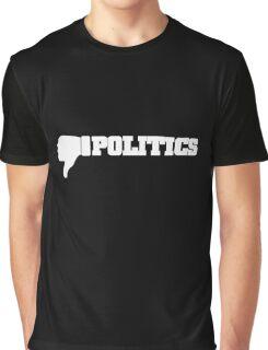 Dislike Politics Protest Activism Graphic T-Shirt