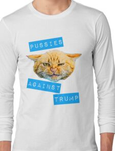 Pussies Against Trump 2.0 Long Sleeve T-Shirt