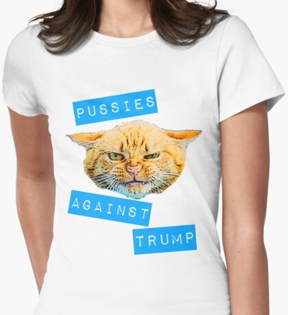 Pussies Against Trump 2.0 Womens Fitted T-Shirt