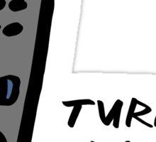 Turn Yo Drama Down! Sticker