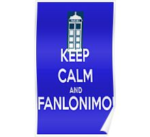 keep Calm and Fanlonimo Poster