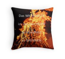 Das Feuer Throw Pillow