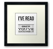 I've read Framed Print