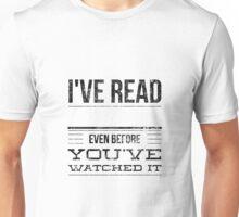 I've read Unisex T-Shirt