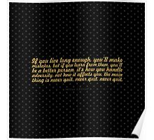 """If you live long enough... """"William J. Clinton"""" Inspirational Quote (Square) Poster"""