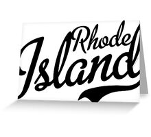 Rhode Island Script Black Greeting Card