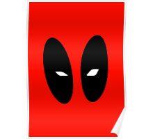 Deadpool i love your eyes Poster