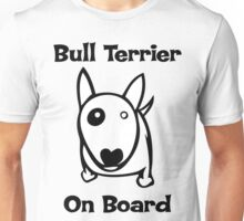 Bully on Board bull terrier Unisex T-Shirt
