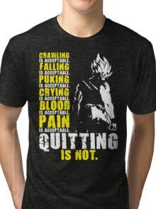 Quitting Is Not Acceptable (Saiyan) Tri-blend T-Shirt