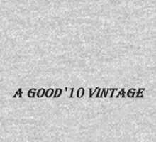 A Good '10 Vintage (Black Writing on Light T's) Kids Tee