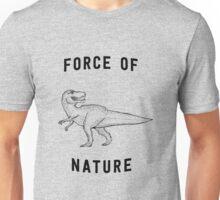 T-Rex Force of Nature Unisex T-Shirt