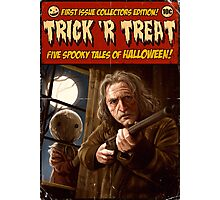Trick 'r Creep Photographic Print
