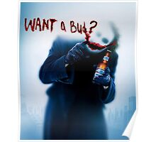 Want a Bud? Poster