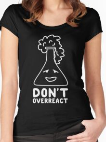 Chemistry Beaker Drawing - Don't Overreact Women's Fitted Scoop T-Shirt