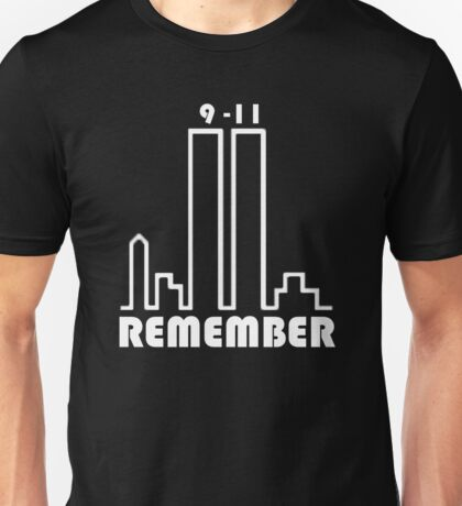 REMEMBER 9/11 Unisex T-Shirt