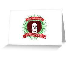 Very Merry Ludachristmas Greeting Card