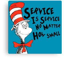 Service by Dr.Suess Canvas Print