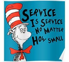 Service by Dr.Suess Poster