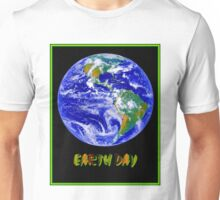 EARTH DAY; Advertising Print Unisex T-Shirt